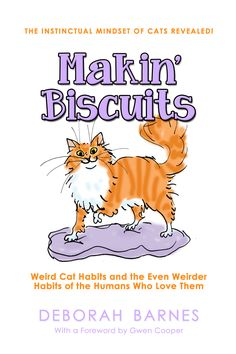 Makin' Biscuits is an entertaining read that explores how cats perceive the world and why that matters to the humans who love them. Filled with anecdotes from cat lovers across the globe, along with practical advice and tips, it's the ultimate book to help humans give their cats the self-esteem they need to keep them optimally happy and healthy. #cats #catbooks #catbehavior