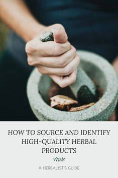 Knowing how to identify good quality product is essential for effective herbal therapy, especially if you wish to purchase your own herbs for teas or if you are making your own herbal preparations. As an aware consumer, it is also important to be informed of the wider ethical and environmental implications of modern-day herbal production.