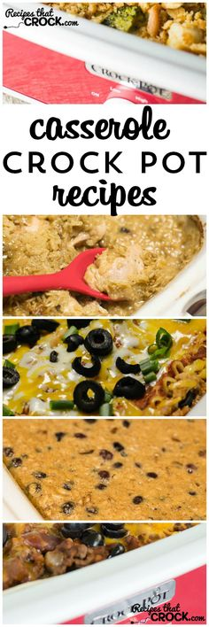 Great Casserole Crock Pot Recipes using the 9 x13 crock pot.