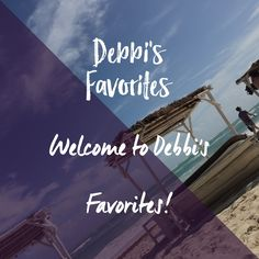 Look for Debbi's Favorites - From Travel to Fashion, Interiors and Home Design to Fabulous Homes, and ...
