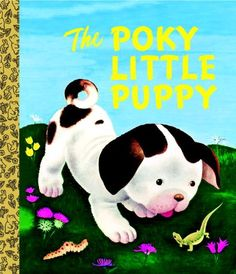 Best books for kids who love puppies: The Poky Little Puppy