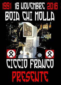 AVANGUARDIA NAZIONALE BERGAMO: B O I A   C H I   M O L L A   !  CICCIO FRANCO PRE...