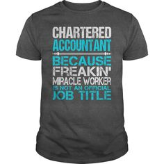 Awesome Tee For Chartered Accountant T-Shirts, Hoodies. VIEW DETAIL ==► https://www.sunfrog.com/LifeStyle/Awesome-Tee-For-Chartered-Accountant-115255026-Dark-Grey-Guys.html?41382
