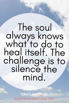 Oh how true this statement is! Sometimes we need to just breathe and let our soul speak the truth