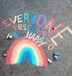 VSCO - everyone deserves to be happy (I had to stop counting I got so many republishes and favorites omg thanku! Make You Smile, Are You Happy, Chalk Art Quotes, Mundo Hippie, Orange Pastel, Graffiti Kunst, Graffiti Artists, Sidewalk Chalk Art, Rainbow Aesthetic