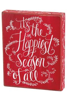 "This festive design features a chalk art look with white over vibrant red, and it looks great in any home for the holidays. It reads: ""it's the Happiest season of all"", and the box sign design is thick enough to stand up on a flat surface, or you can easily hang it on the wall.    Measures 10"" tall by 8"" long.   Happiest Season Sign by Primitives by Kathy. Home & Gifts - Home Decor - Holiday Boulder, Colorado"