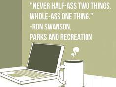 Well said, Ron Swanson.