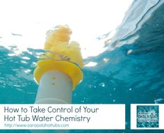 """""""How to Take Control of Your Hot Tub Water Chemistry"""" found at http://sarasotahottubs.com/promos/hot-tub-water-chemistry/"""