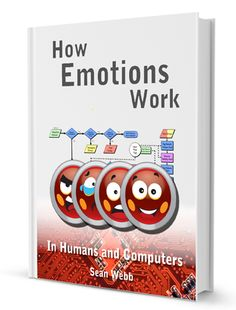 Computers Will Have Emotions in 2013, and Facebook and Google May Soon Be Tracking User Emotions.