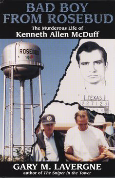 """Read """"Bad Boy from Rosebud The Murderous Life of Kenneth Allen McDuff"""" by Gary M. Lavergne available from Rakuten Kobo. In October of the State of Texas set Kenneth Allen McDuff, the Broomstick Murderer, free on parole. By choosing to. University Of North Texas, Criminal Justice, Serial Killers, True Crime, The Life, Rose Buds, Bad Boys, True Stories, The Book"""