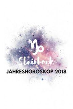 Sternzeichen Steinbock Jahreshoroskop 2018