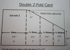 Directions: follow bottom row of numbers for folds (top numbers are for a larger card). Double Z-fold card tutorial