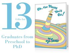 13 Gifts for Graduates from Preschool to PhD