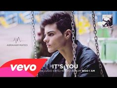 Abraham Mateo - It's You - YouTube