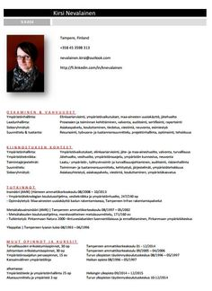 My #cv #resume #curriculumvitae. See the rest of it from my LinkedIn -profile.         #Ansioluettelo´ni, jonka näet kokonaisuudessaan LinkedIn -profiilistani. http://fi.linkedin.com/in/knevalainen/