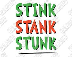 Stink Stank Stunk How The Grinch Stole Christmas SVG Cut File (christmas goodies grinch) Grinch Party, Grinch Christmas Party, Christmas Vinyl, Office Christmas, Christmas Goodies, Christmas Shirts, Family Christmas, Christmas Quotes, Christmas Pictures