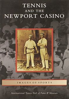 Tennis and the Newport Casino (Images of Sports) ** To view further for this item, visit the image link.