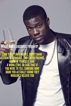 What does success require...?