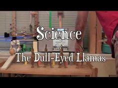 Awesome! ▶ The Door Opener: Ariel Llama presents Science by The Dull Eyed Llamas (Rube Goldberg Machine) - YouTube