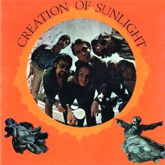 Creation Of Sunlight - Creation Of Sunlight 1968 (USA, Psychedelic/Pop Rock) Psychedelic Rock, Vinyl Cover, Cover Art, Experimental Music, Pop Rocks, Strobing, Music Albums, Sunlight, Album Covers