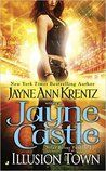 Illusion Town - Jayne CastleIllusion Town - Jayne Castle