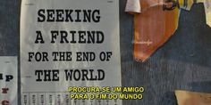 Seeking a Friend for the End of the World - Procura-se um amigo para o fim do mundo (2012)