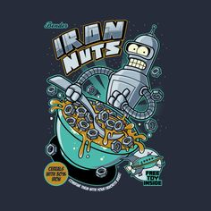 IRON NUTS T-Shirt - Bender T-Shirt is $14 today at TeePublic!