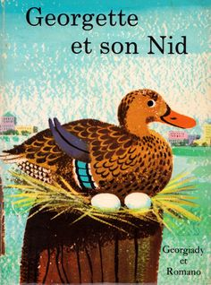 Georgette et son Nid - illustrated by Dagmar Wilson