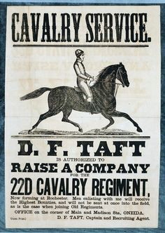 Cavalry service D. F. Taft is authorized to raise a company for the 22d Cavalry Regiment, now forming at Rochester.
