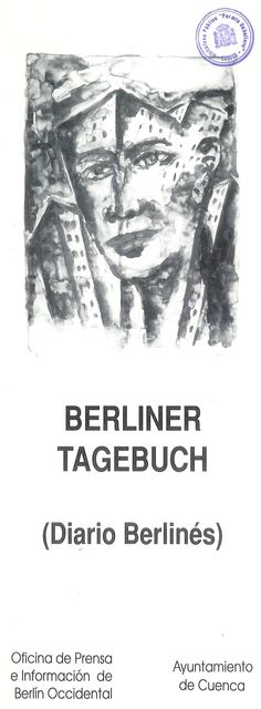"""""""Berliner Tagebuch"""" exposición de artistas contemporáneos berlineses en la Sala El Almudí Cuenca Abril 1990 #SalaAlmudiCuenca #Cuenca"""