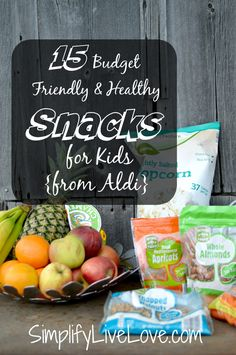 Looking for budget friendly AND healthy snacks to feed your kids? Here's a list of 15 easy items you can buy at ALDI that won't break the bank. AD