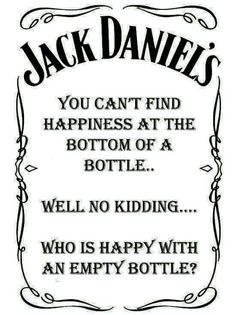 Do you like drinking whisky? If yes, you must know the famous one- Jack Daniels. Today we have collected 25 Jack Daniels quotes for those who love it so much! Jack Daniels Quotes, Jack Daniels Whiskey, Whiskey Girl, Alcohol Quotes, Alcohol Humor, Whiskey Quotes, Liquor Quotes, Bourbon Quotes, Bar Quotes