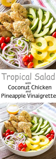 Chopped lettuce, sliced veggies, avocado, pineapple rings, and baked coconut chicken tenders with a pineapple vinaigrette made from pineapple juice.