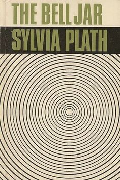 The Bell Jar by Sylvia Plath | 34 Classic Books That Won't Bore You Shitless