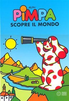 Pimpa scopre il mondo. Pimpa scopre