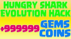 Hungry Shark Evolution Hack - Hungry Shark Evolution Hack Gems And Coins...