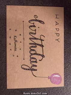 Simply Carolin - Kids and Law - Fonts :: skribbling :: lettering :: doodling - Birthday&Gifts Creative Birthday Cards, Handmade Birthday Cards, Happy Birthday Cards, Birthday Greeting Cards, Birthday Greetings, Birthday Letters, Birthday Diy, Card Birthday, Birthday Bunting