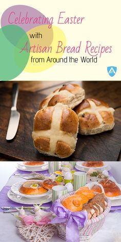Tired of serving the same Easter dinner dishes year after year? Change it up this year with one of these artisan bread recipes from around the world. <CLICK HERE> to read the recipes!