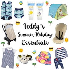Everything youll need for baby's first summer holiday in the sun