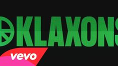 Klaxons - There Is No Other Time