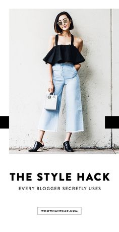 Secret style hacks bloggers swear by.