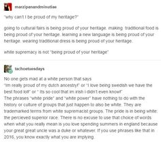 White power is not heritage. Being proud of your Dutch, Irish, German, etc. culture is.