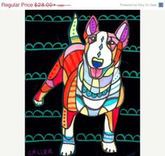 50% Off - Bull Terrier Art Dog Art Poster Print of painting by Heather Galler Painting (HG231)