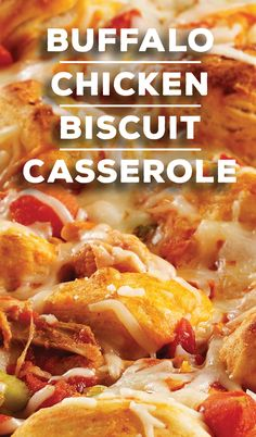 A buffalo chicken casserole recipe with rotisserie chicken, buttery biscuit pieces, hot sauce, tomatoes, celery and cheese tossed together and baked!