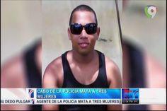Cabo De La Policía Loco Por Los Celos Mata A Tres Mujeres #Video