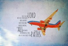 Proverbs 3 Quote Scripture Airplane Bible Verse Art Plane Christian Aviation Trust Lord All Heart Lean Not Own Understanding Direct Paths