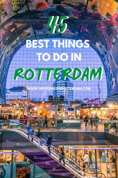 Looking for things to do in Rotterdam? In this article you can find the 45 best things to do in Rotterdam, from popular sight seeing spots to lesser known places in our city. European Travel Tips, Europe Travel Guide, Travel Guides, Travel Advice, Cities In Europe, Europe Destinations, Central Europe, Holland, Best Cities