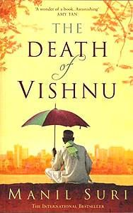 The Death Of Vishnu (2001) by Manil Suri  This debut novel by a mathematician was longlisted for the Booker and is about the spiritual journey of a dying man named Vishnu, working on a Bombay building