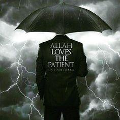 Be Patient #islam #muslim #Allah #Quran #ProphetMuhammadpbuh #instagram #photo…