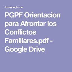 PGPF Orientacion para Afrontar los Conflictos Familiares.pdf - Google Drive